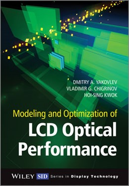 Abbildung von Yakovlev / Atterwill / Kwok | Modeling and Optimization of LCD Optical Performance | 2015