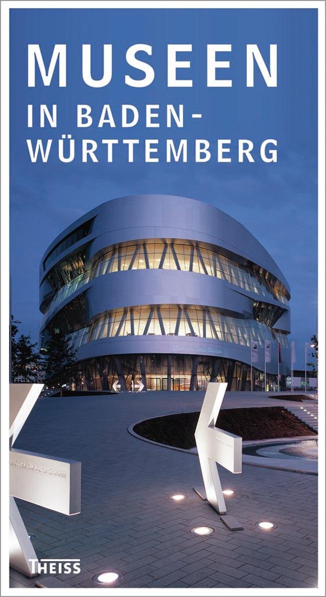 Abbildung von Museen in Baden-Württemberg | 7., völlig neu bearbeitete Auflage | 2013