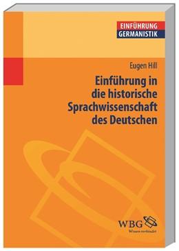 Abbildung von Hill   Einführung in die historische Sprachwissenschaft des Deutschen   2013