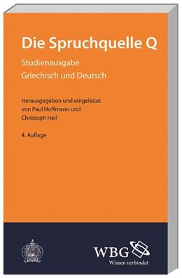 Abbildung von Hoffmann / Heil | Die Spruchquelle Q | 4., unveränderte Auflage | 2013