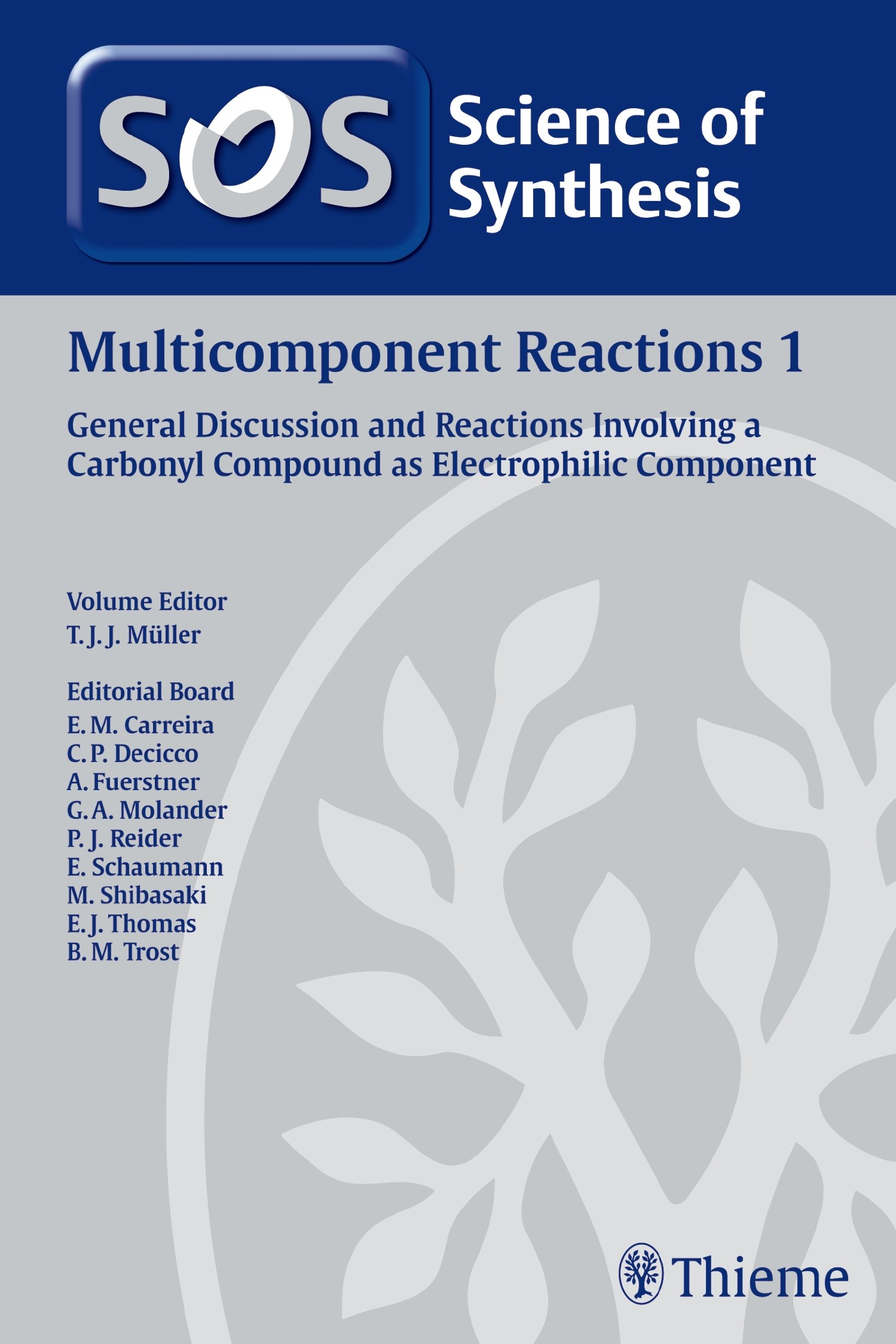 Abbildung von Science of Synthesis: Multicomponent Reactions Vol. 1 | 2013