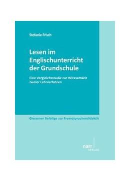 Abbildung von Frisch | Lesen im Englischunterricht der Grundschule | 2013 | Eine Vergleichsstudie zur Wirk...