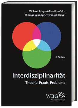 Abbildung von Jungert / Romfeld / Sukopp / Voigt | Interdisziplinarität | 2., durchgesehene und um ein aktuelles Vorwort erweiterte Auflage | 2013 | Theorie, Praxis, Probleme
