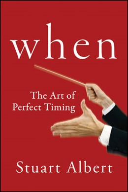 Abbildung von Albert | When | 2013 | The Art of Perfect Timing