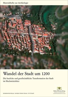 Abbildung von Wandel der Stadt um 1200 | 2013 | Die bauliche und gesellschaftl... | 96