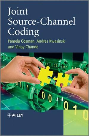 Abbildung von Kwasinski / Cosman / Chande   Joint Source-Channel Coding   2020