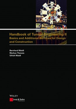 Abbildung von Maidl / Thewes | Handbook of Tunnel Engineering II | 2014 | Basics and Additional Services...