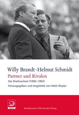 Abbildung von Schmidt / Brandt | Partner und Rivalen | 2014 | Der Briefwechsel (1958–1992) | 3