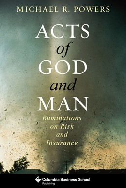 Abbildung von Powers | Acts of God and Man | 2014 | Ruminations on Risk and Insura...