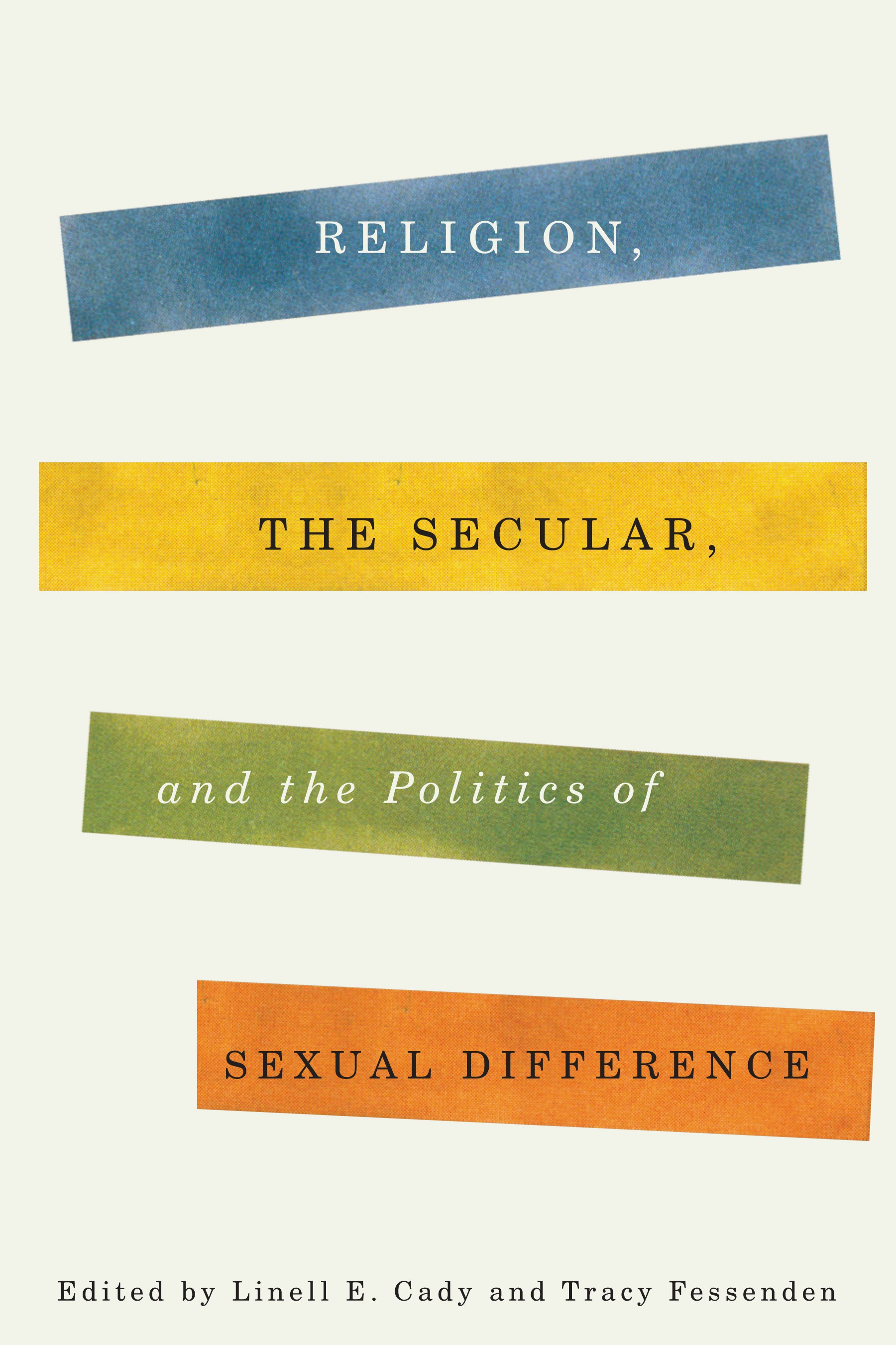 Abbildung von Religion, the Secular, and the Politics of Sexual Difference | 2013