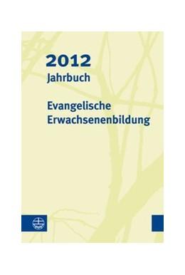 Abbildung von Seiverth | Jahrbuch Evangelische Erwachsenenbildung 2012 | 2013