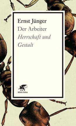 Abbildung von Jünger | Der Arbeiter | 1., Aufl. 2014 | 2013 | Herrschaft und Gestalt
