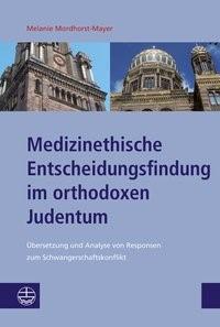 Abbildung von Mordhorst-Mayer | Medizinethische Entscheidungsfindung im orthodoxen Judentum | 2013
