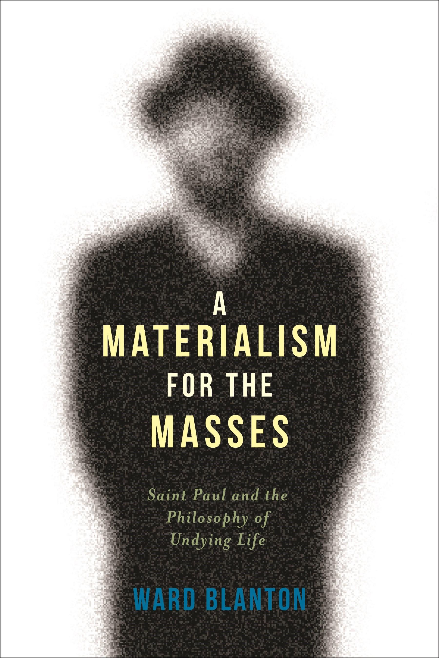 Abbildung von Blanton   A Materialism for the Masses   2014