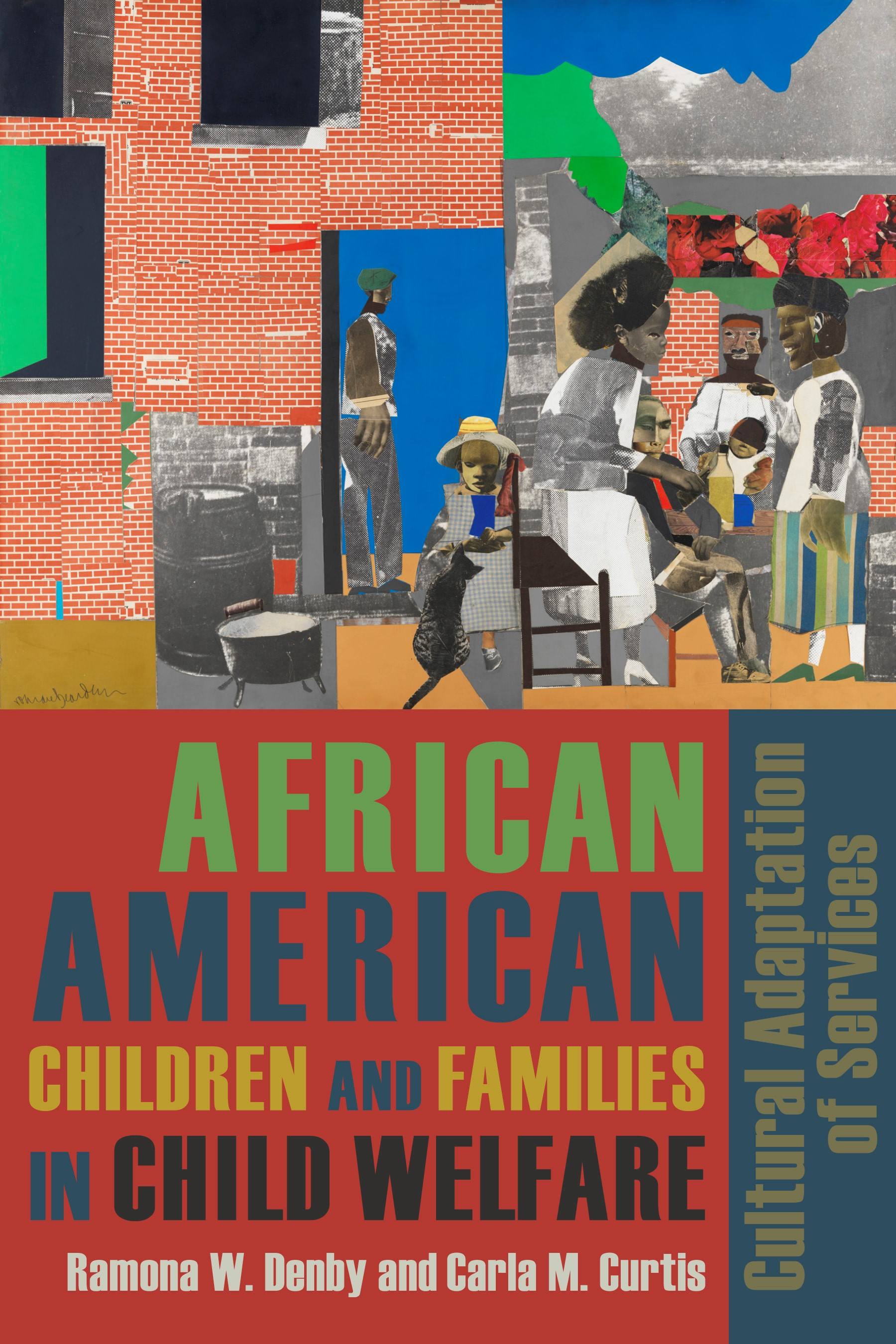 Abbildung von Denby / Curtis | African American Children and Families in Child Welfare | 2013