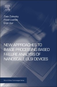 Abbildung von Zalevsky / Livshits / Gur | New Approaches to Image Processing based Failure Analysis of Nano-Scale ULSI Devices | 2013