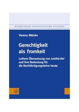 Abbildung von Mätzke   Gerechtigkeit als fromkeit   1. Auflage   2013   118   beck-shop.de