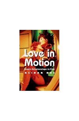 Abbildung von Due | Love in Motion | 2013 | Erotic Relationships in Film