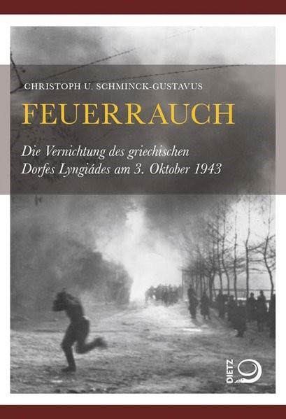 Abbildung von Schminck-Gustavus | Feuerrauch | 1. Auflage 2013 | 2013