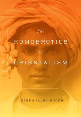 Abbildung von Boone | The Homoerotics of Orientalism | 2014
