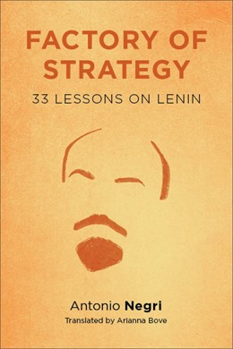 Abbildung von Negri | Factory of Strategy | 2014