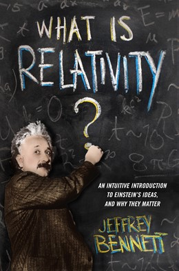 Abbildung von What Is Relativity? | 2014 | An Intuitive Introduction to E...