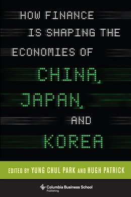 Abbildung von Patrick   How Finance Is Shaping the Economies of China, Japan, and Korea   2013