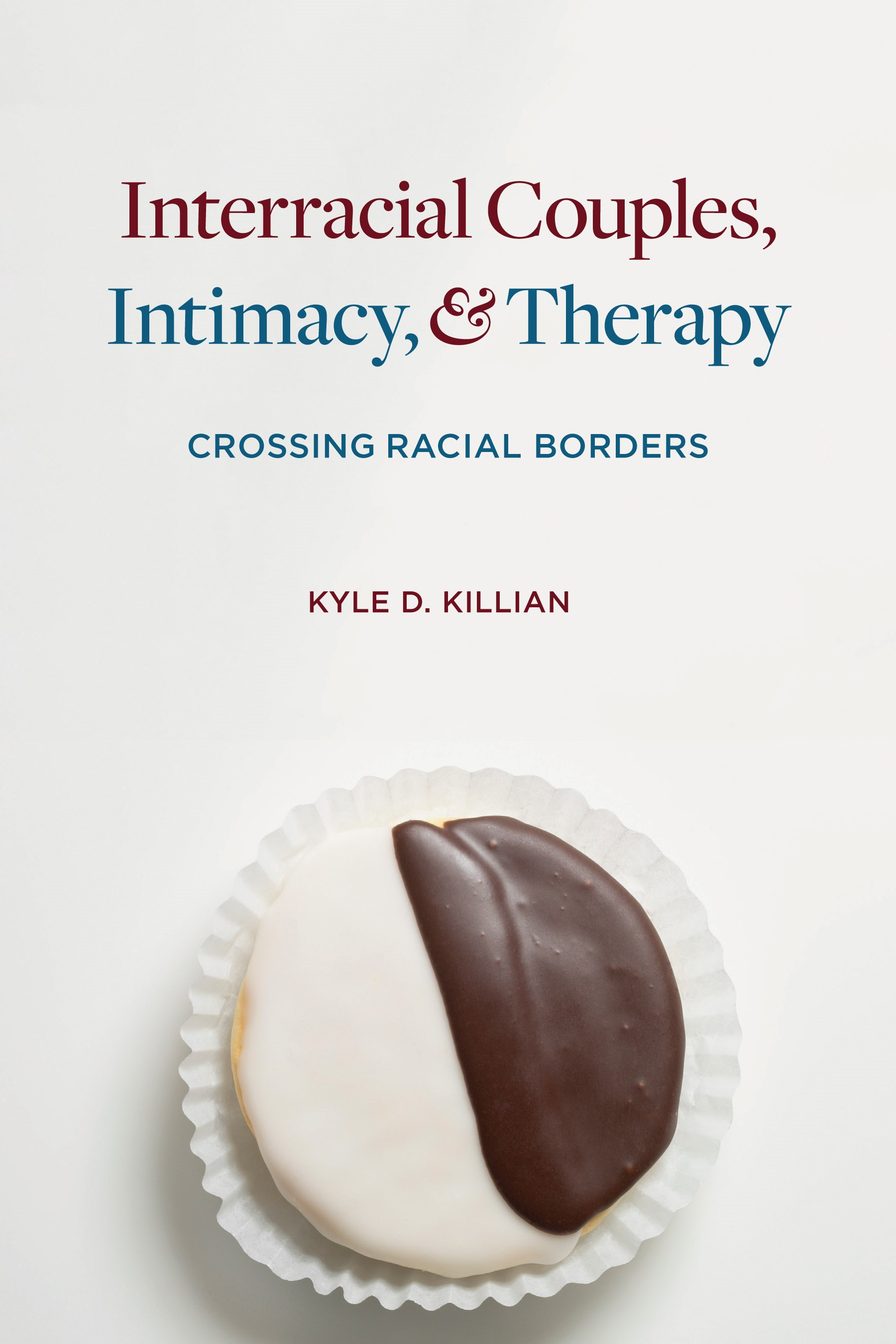 Abbildung von Killian | Interracial Couples, Intimacy, and Therapy | 2013
