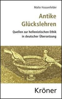 Abbildung von Hossenfelder / Rapp | Antike Glückslehren | 2013