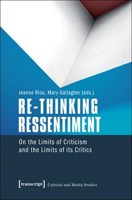 Abbildung von Re-thinking Ressentiment | 1. Auflage | 2016 | beck-shop.de