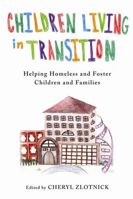 Abbildung von Children Living in Transition | 2014 | Helping Homeless and Foster Ca...