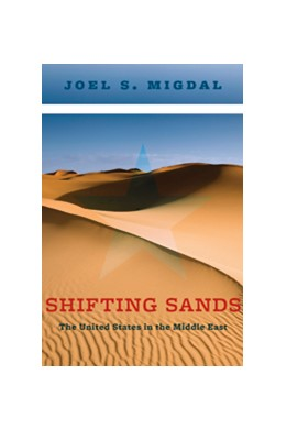Abbildung von Shifting Sands | 2014 | The United States in the Middl...