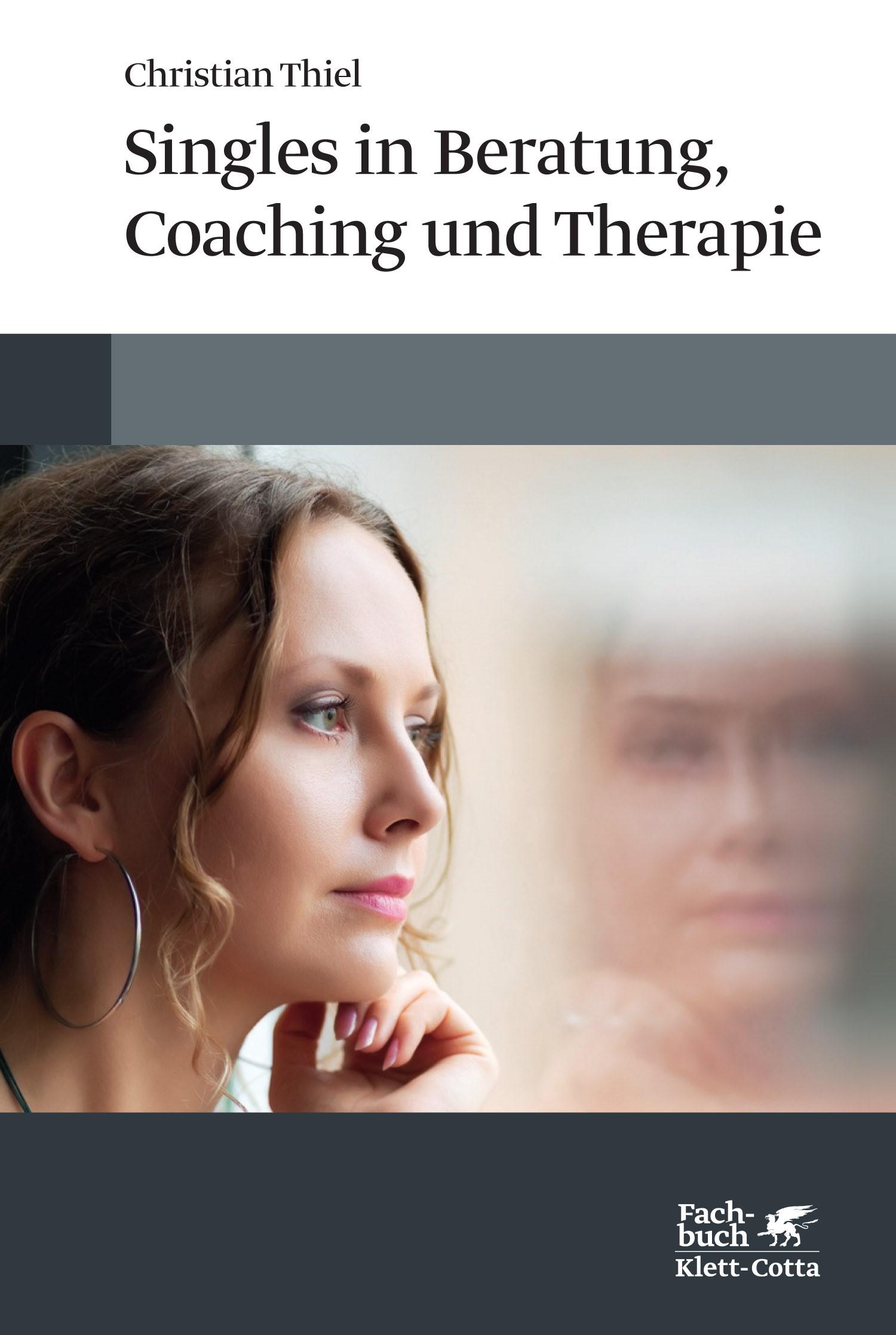 Abbildung von Thiel | Singles in Beratung, Coaching und Therapie | 2013