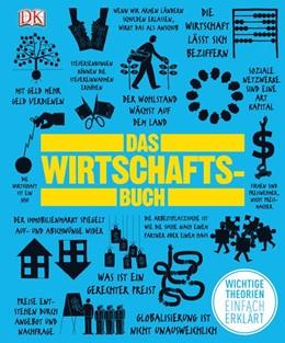 Abbildung von Das Wirtschaftsbuch   2013   Wichtige Theorien einfach erkl...