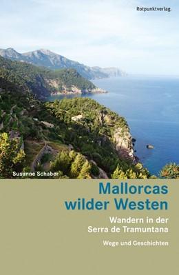 Abbildung von Schaber | Mallorcas wilder Westen | 1. Auflage | 2013 | Wandern in der Serra de Tramun...