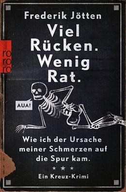 Abbildung von Jötten   Viel Rücken. Wenig Rat.   2. Auflage   2014   Wie ich der Ursache meiner Sch...