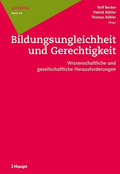 Abbildung von Becker / Bühler / Bühler | Bildungsungleichheit und Gerechtigkeit | 2013