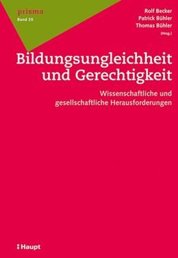 Abbildung von Becker / Bühler / Bühler | Bildungsungleichheit und Gerechtigkeit | 2013 | Wissenschaftliche und gesellsc... | 20
