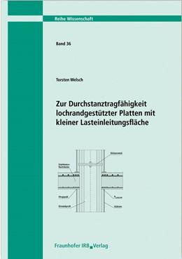 Abbildung von Welsch | Zur Durchstanztragfähigkeit lochrandgestützter Platten mit kleiner Lasteinleitungsfläche | 2013 | 36