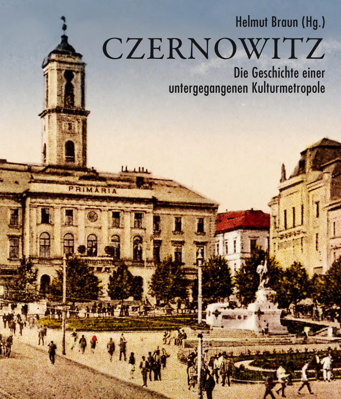 Czernowitz | Braun | 3. Auflage 2013, 2013 | Buch (Cover)