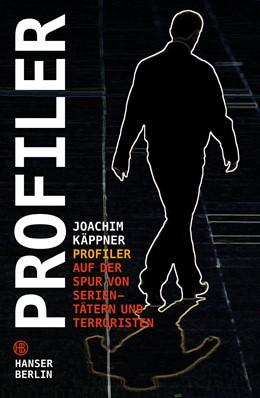 Abbildung von Käppner | Profiler | 2013 | Auf der Spur von Serientätern ...
