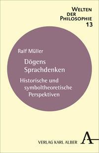 Abbildung von Müller | Dogens Sprachdenken | 2013