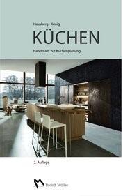 Abbildung von Hausberg / König | Küchen | 2., , überarbeitete und erweiterte Auflage | 2014