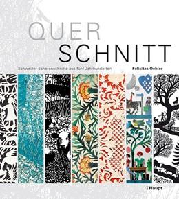 Abbildung von Oehler   Querschnitt   2013   Schweizer Scherenschnitte aus ...