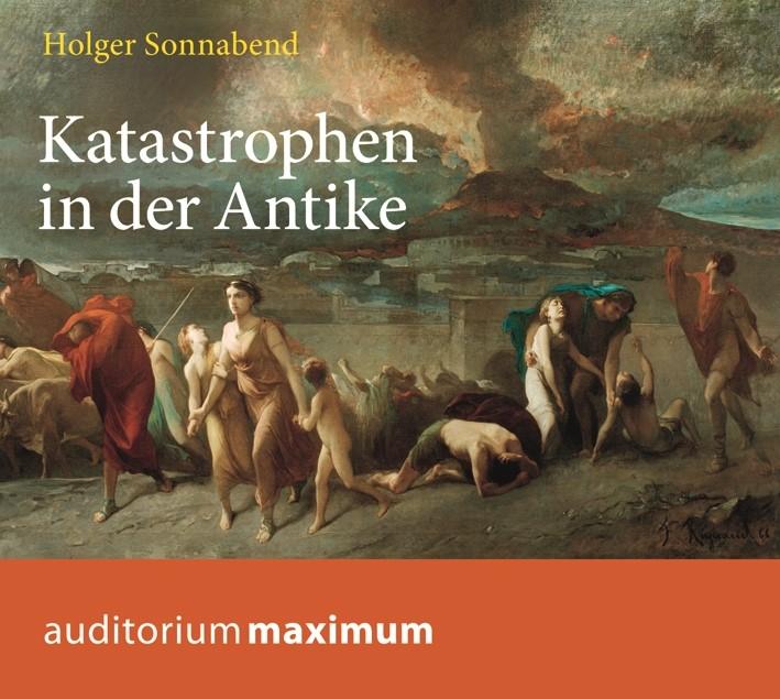 Abbildung von Sonnabend | Katastrophen in der Antike | 2013