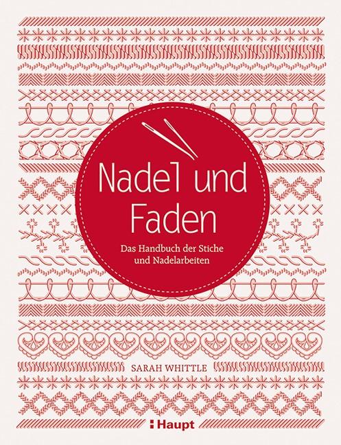 Abbildung von Whittle | Nadel und Faden | 2013