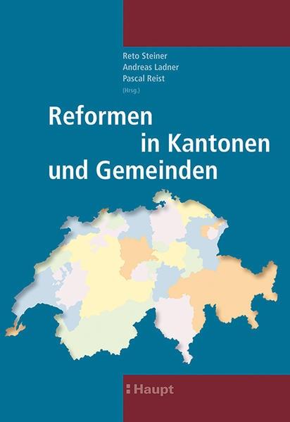 Abbildung von Steiner / Ladner / Reist | Reformen in Kantonen und Gemeinden | 2014