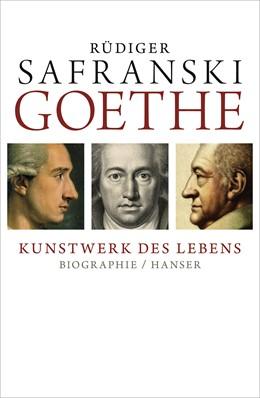 Abbildung von Safranski | Goethe - Kunstwerk des Lebens | 1. Auflage | 2013 | beck-shop.de