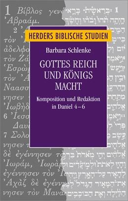 Abbildung von Schlenke | Gottes Reich und Königs Macht | 2013 | Komposition und Redaktion in D... | 76
