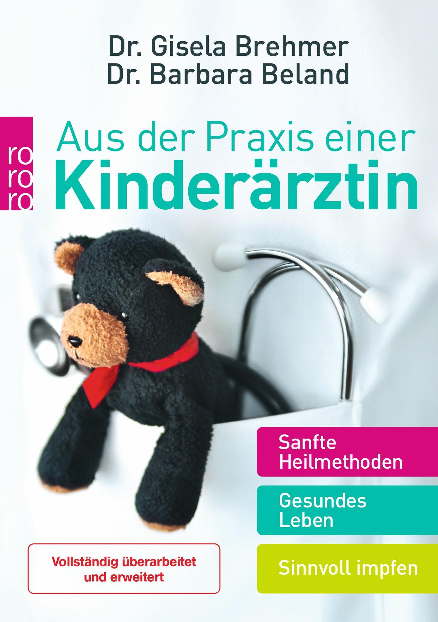 Abbildung von Brehmer / Beland   Aus der Praxis einer Kinderärztin   5. Auflage, Erweiterte Neuausgabe   2014